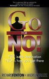 Go for No! Yes is...