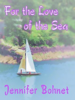 For The Love Of The Sea