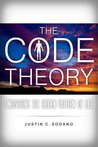 The Code Theory by Justin C. Sodano