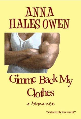 Gimme Back My Clothes