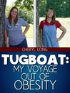 Tugboat: My Voyage Out of Obesity