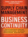 A Supply Chain Management Guide to Business Continuity, Chapter 7: Supply Chain Business Continuity Strategies