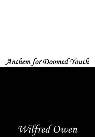 an essay on anthem for doomed youth Professional resume writing service orlando the language owen uses in disabled swings between the bleak diction used to describe the man's present life and the.