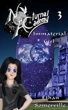 Immaterial Girl (Nocturnal Academy, #3)