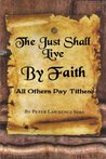 The Just Shall Live by Faith, (All Others Pay Tithes)