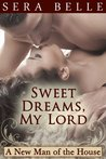 Sweet Dreams, My Lord (MF Downton Abbey-style erotica) (A New Man of the House)
