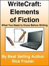 WriteCraft: Elements of Fiction - what You Need to Know Before Writing