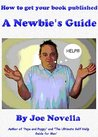 How to get your book published - A newbie's guide