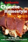 Authentic Chinese Homestyle Recipes