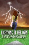 Lightning of Her Own (The Bugfall Trilogy)