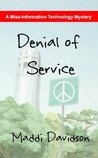 Denial of Service (Miss-Information Technology Mystery)