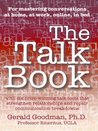 The Talk Book: with six prize-winning talk tools that strengthen relationships and repair communication breakdowns