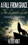 A Fall From Grace - The Lycan's Lair (Dark Ruins Virginia Series)