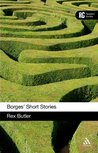 Borges' Short Stories: A Reader's Guide (Reader's Guides)