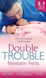 Double Trouble: Newborn Twins: Doorstep Twins / Those Matchmaking Babies / Babies in the Bargain