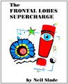 The Frontal Lobes Supercharge