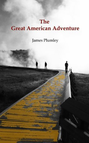 The Great American Adventure by James Plumley
