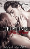 Trusting His Heart Book 3