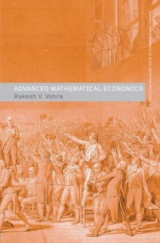 Advanced Mathematical Economics (Routledge Advanced Texts in Economics and Finance)