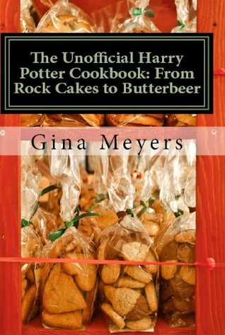 The Unofficial Harry Potter Cookbook: From Rock Cakes To Butterbeer, All Things Sugary and Sweet