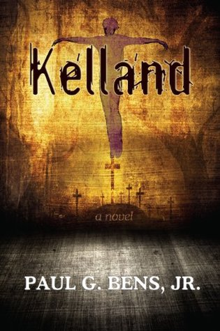 Kelland by Paul G. Bens Jr.