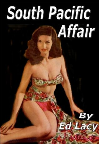 South Pacific Affair by Ed Lacy