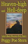 Heaven-high and Hell-deep (Laine's Beech Mountain Story, Book 1)