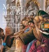 Money and Beauty: Bankers, Botticelli and the Bonfire of the Vanities. Ludovica Sebregondi & Tim Parks (Cataloghi mostre)