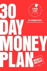 30 Day Money Plan: Take control of your finances in just 5 minutes a day