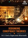 Debunking Conspiracy Theories: 9/11 Early Signs and Aftermath