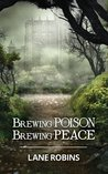 Brewing Poison, Brewing Peace