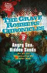 Angry Sea, Hidden Sands (The Grave Robbers' Chronicles)