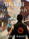 Death in the Traveling City (The Prince Amir Mystery Series)