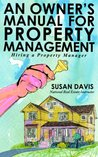 Hiring a Property Manager (Owners Manual for Property Management)