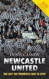 Newcastle United: The Day the Promises Had to Stop