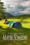 Maybe, Someday (The Sisters Calloway #5)