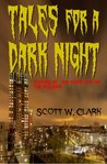 Tales for a Dark Night--Book 4--an Archon DRM free anthology of horror
