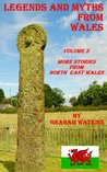 Legends and Myths From Wales - North-eastern Wales