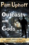 Outcasts and Gods (Wine of the Gods)