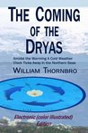 The Coming of the Dryas: Amidst the Warming A Cold Weather Clock Ticks Away in the Northern Seas