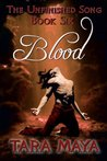 Blood (The Unfinished Song, #6)
