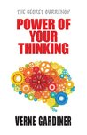 Power of Your Thinking (The Secret Currency)
