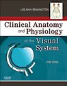 Clinical Anatomy of the Visual System by Lee Ann Remington
