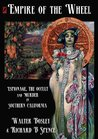 Empire of the Wheel: Espionage, The Occult and Murder in Southern California