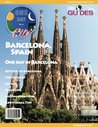 Barcelona, Spain Travel Guide 2013: Attractions, Restaurants, and More... (One Day In A City)