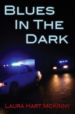 Blues In The Dark by Laura Hart McKinny