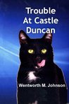 Trouble at Castle Duncan (Adventures of two special animals)