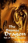 The Bronze Dragon (Tale of Three Dragons 2: The Light Bringer)