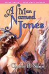 A Man Named Jones (Annotated) (Lost Race Library)