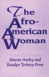 The Afro-American Woman: Struggles & Images